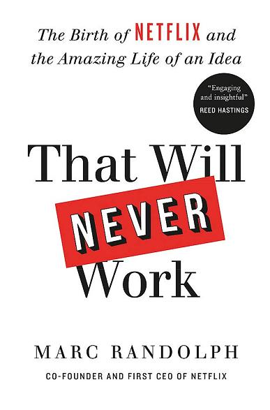 """Това никога няма да стане: Раждането на """"Нетфликс"""" и удивителният живот на една идея"""